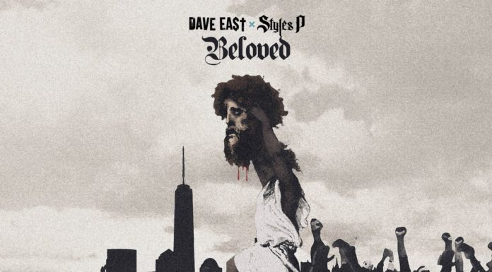 Dave East & Styles P – Beloved