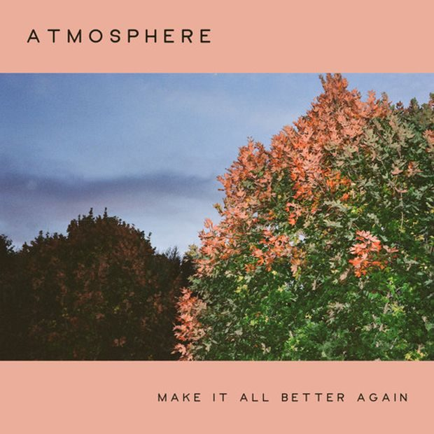 atmosphere make it all better again