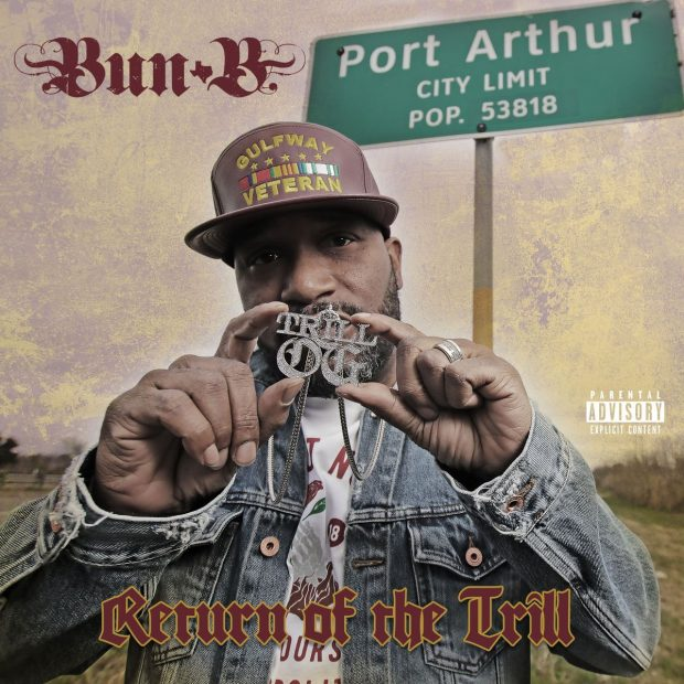 bun b return of the trill