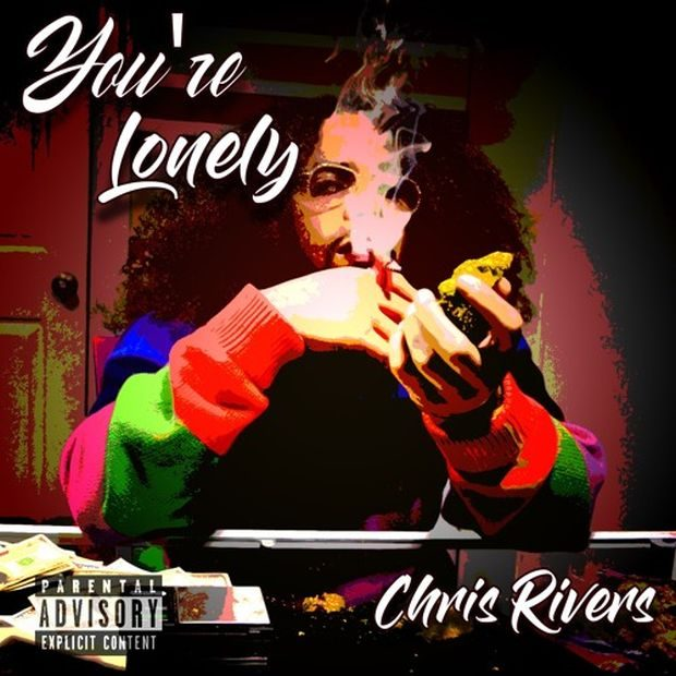 chris rivers youre lonely