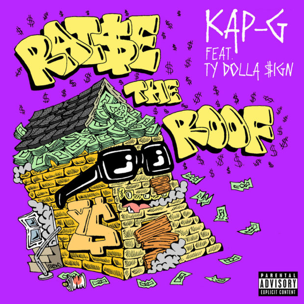 kap g ty dolla sign raise the roof