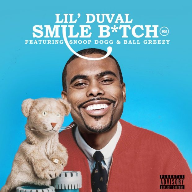 lil duval snoop dogg ball greezy smile bitch
