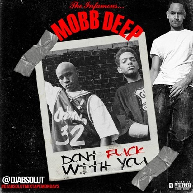 mobb deep dont fuck with you