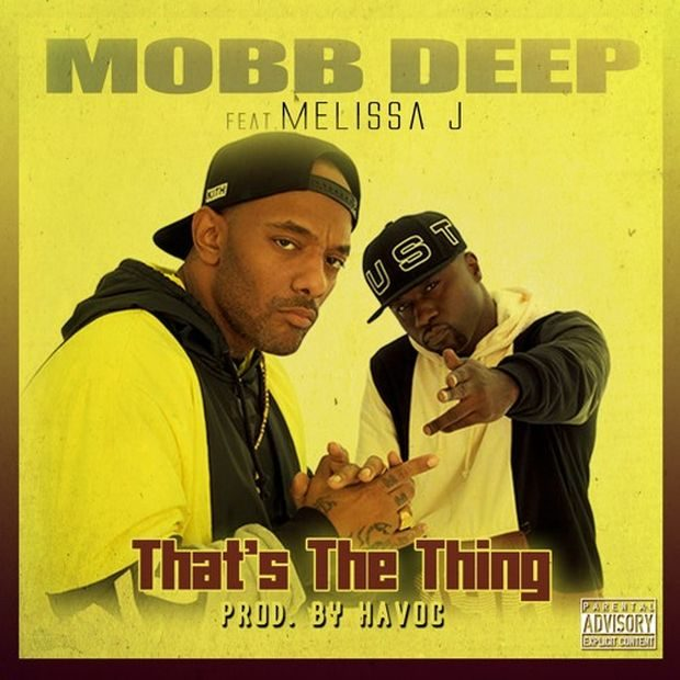 mobb deep melissa j thats the thing