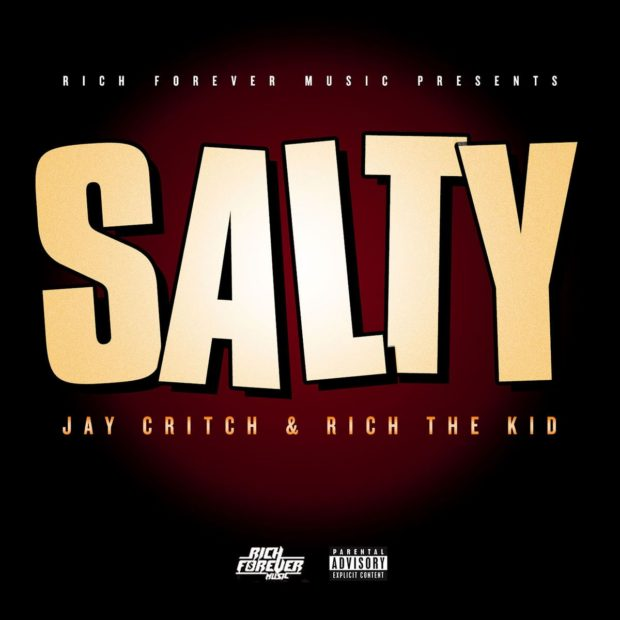 rich the kid jay critch salty